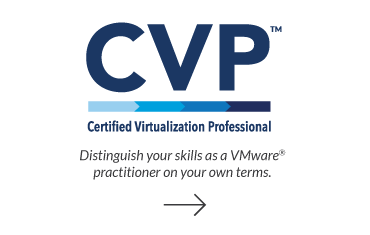 Distinguish your skills as a VMware practitioner on your own terms.